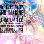 Unicorns: imagine a world