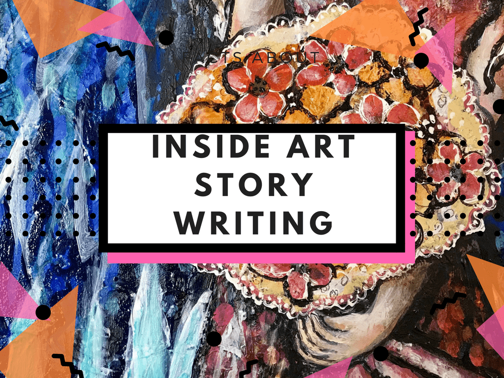 Inside art story writing