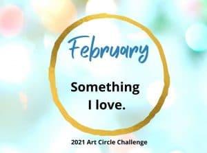 February Something I love