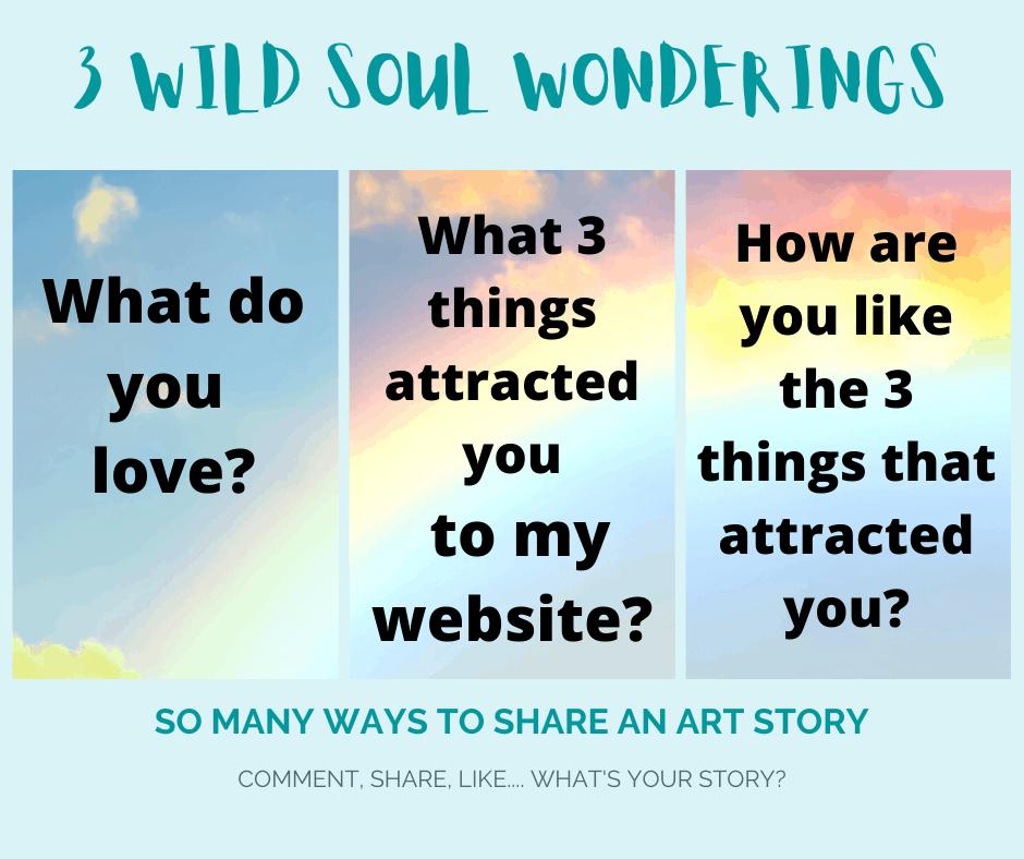 3 wild soul wonderings